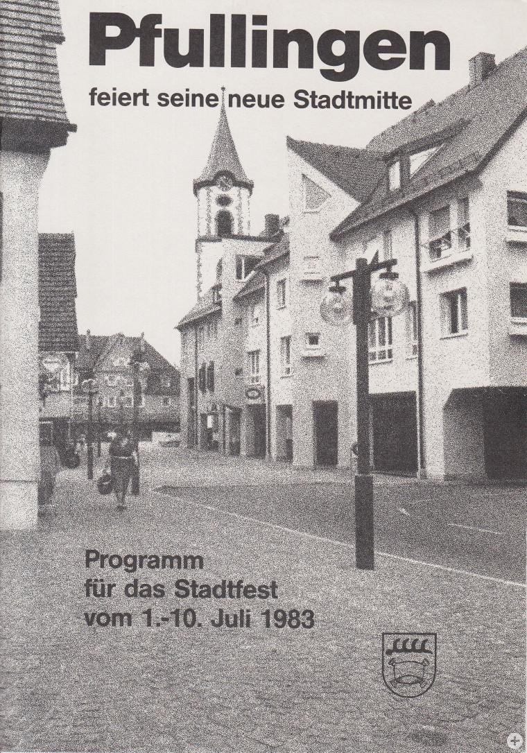 Programmheft für das Stadtfest anlässlich der Einweihung der neuen Stadtmitte (StAPf, S 04 63)